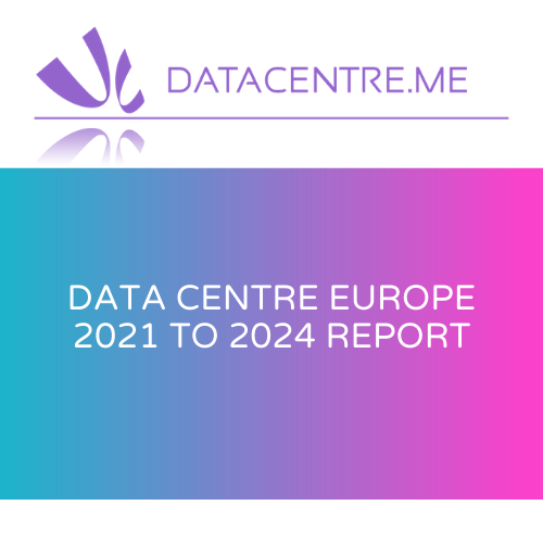 Data Centre Europe 2021 to 2024 Report icon