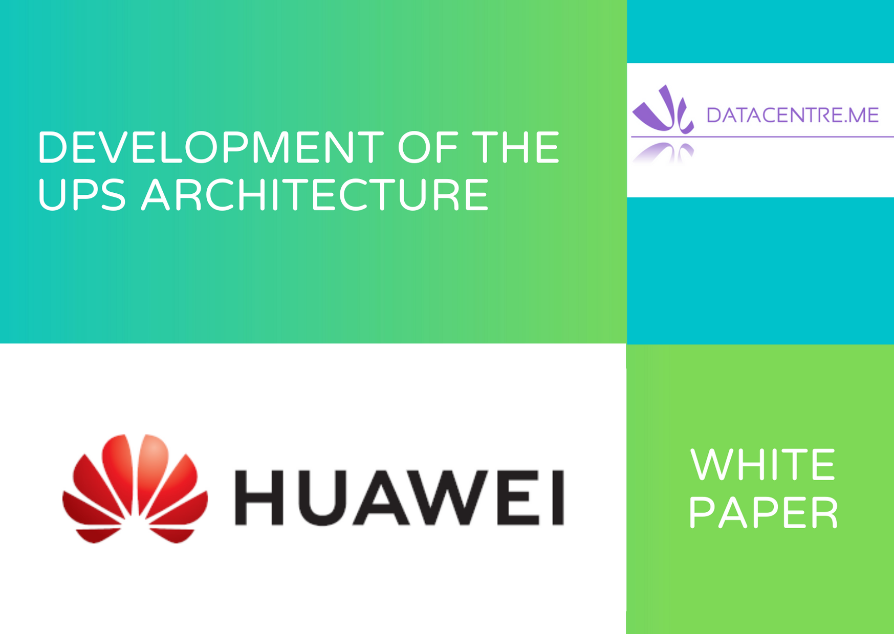 Huawei White Paper 1 Development of the UPS Architecture