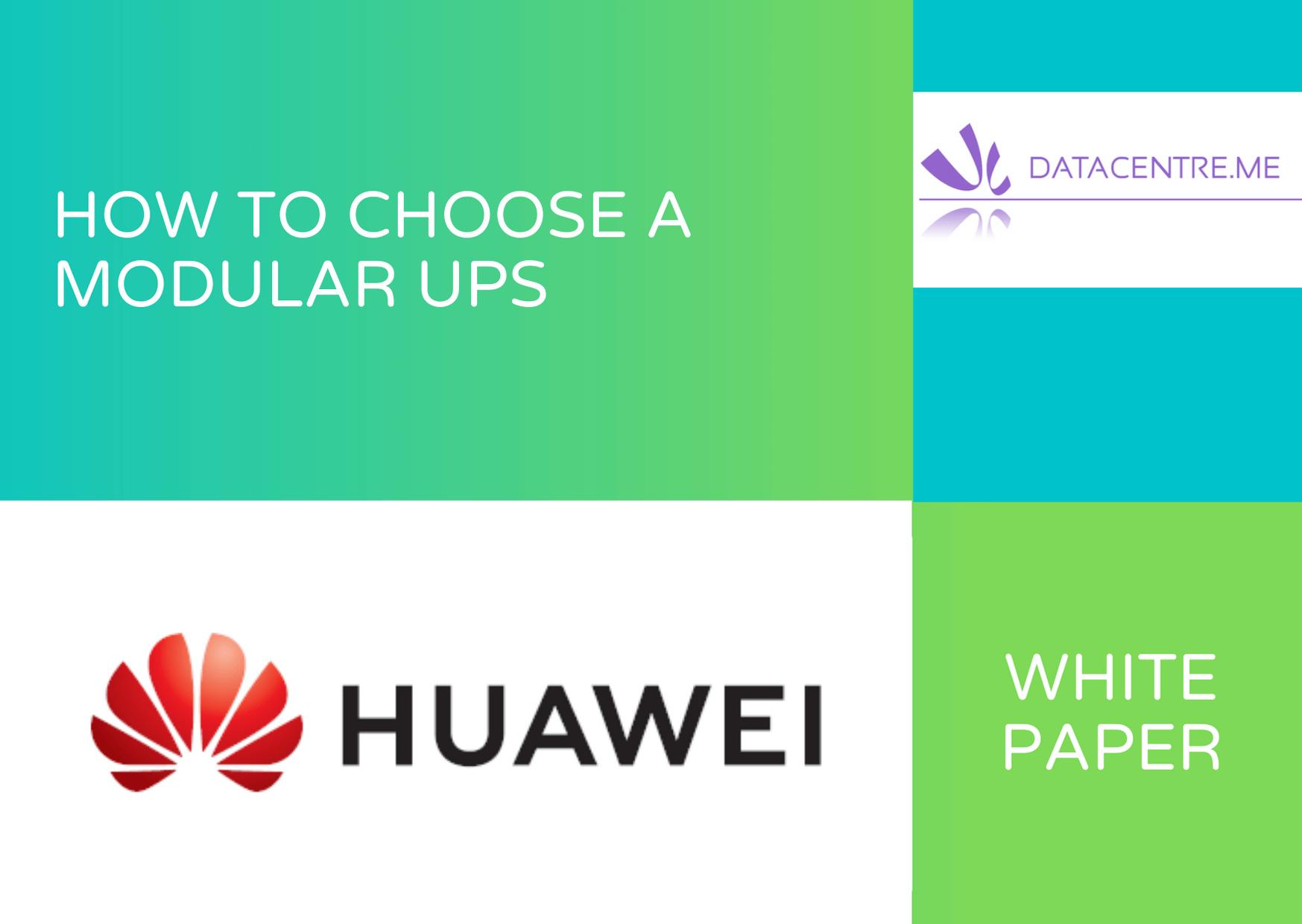Huawei White Paper 2 How to choose a modular UPS