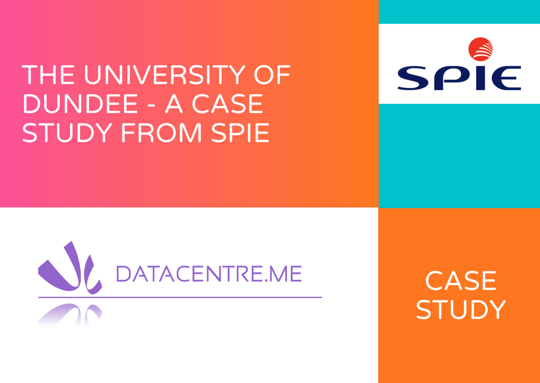The University of Dundee - A Case Study From SPIE