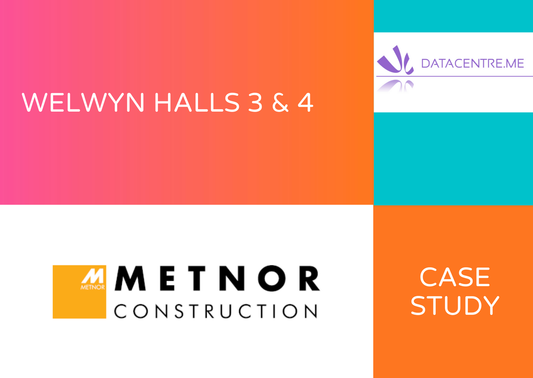 Welwyn Halls 3 & 4 - Metnor Case Study Image