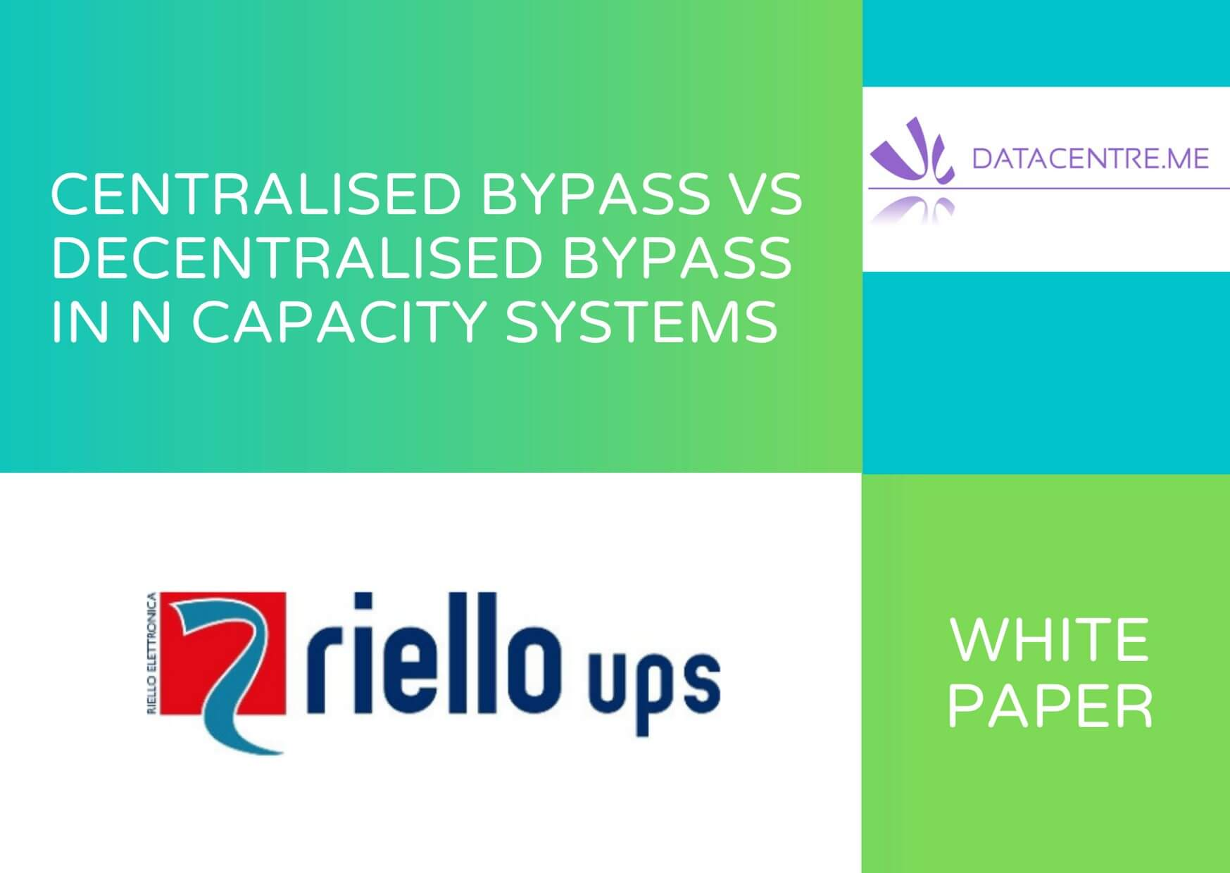 Riello - Centralised Bypass Vs Decentralised Bypass in N Capacity Systems Image