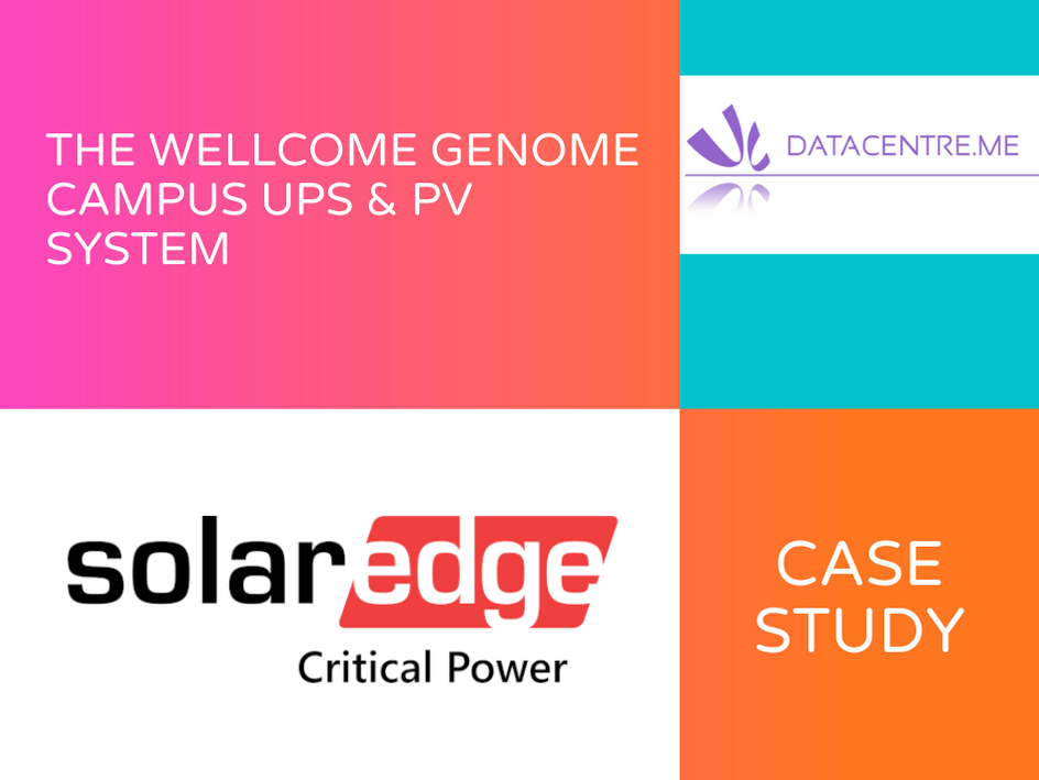 Solar Edge Wellcome Genome UPS & PV System