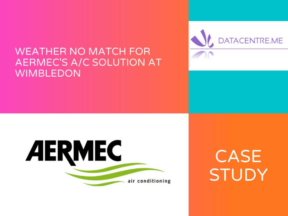 Weather No Match For Aermec AC Solution at Wimbledon
